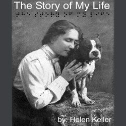 Helen Keller Story Of My Life Tales2go Audio Books