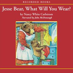 Jesse Bear What Will You Wear? Tales2go Audio Books